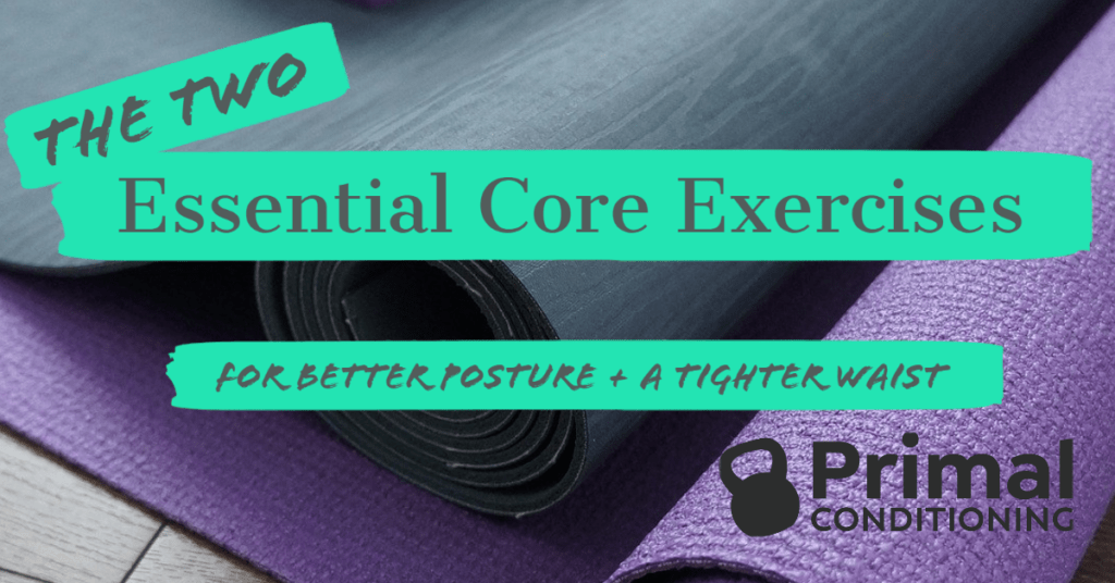 2 Essential Core Exercises