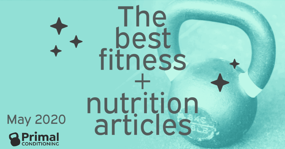 Top Fitness + Health Articles for May 2020