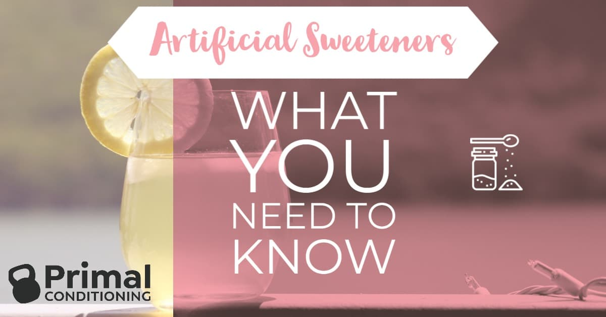 Artificial Sweeteners 101